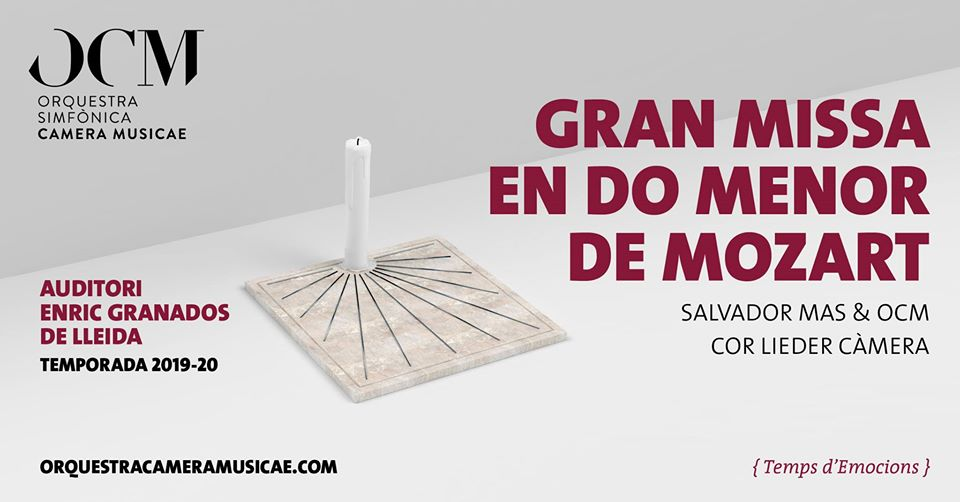 ATENCIÓ CONCERT AJORNAT! GRAN MISSA DE MOZART. ORQUESTRA SIMFÒNICA CAMERA MUSICAE