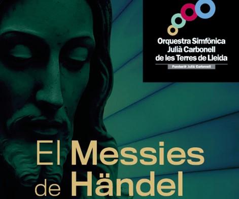 EL MESSIES DE HÄNDEL. ORQUESTRA SIMFÒNICA JULIÀ CARBONELL DE LES TERRES DE LLEIDA