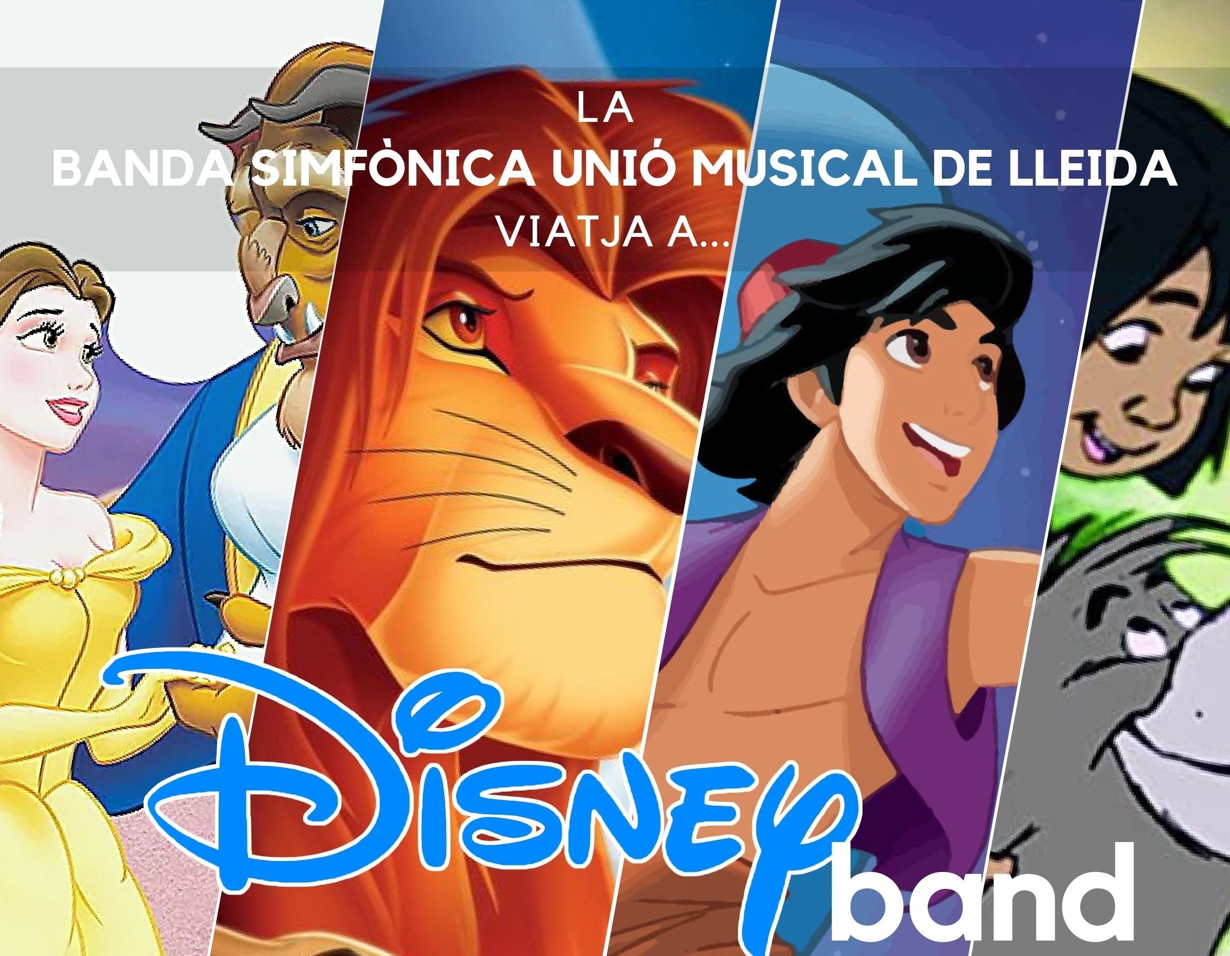 ENTRADAS AGOTADAS – DISNEYBAND. BANDA SIMFÒNICA UNIÓ MUSICAL DE LLEIDA