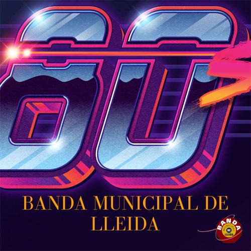 RECORDANT ELS 80'S. BANDA MUNICIPAL DE LLEIDA