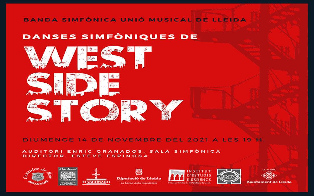DANZAS SINFÓNICAS DE WEST SIDE STORY.BANDA SINFÓNICA UNIÓ MUSICAL DE LLEIDA