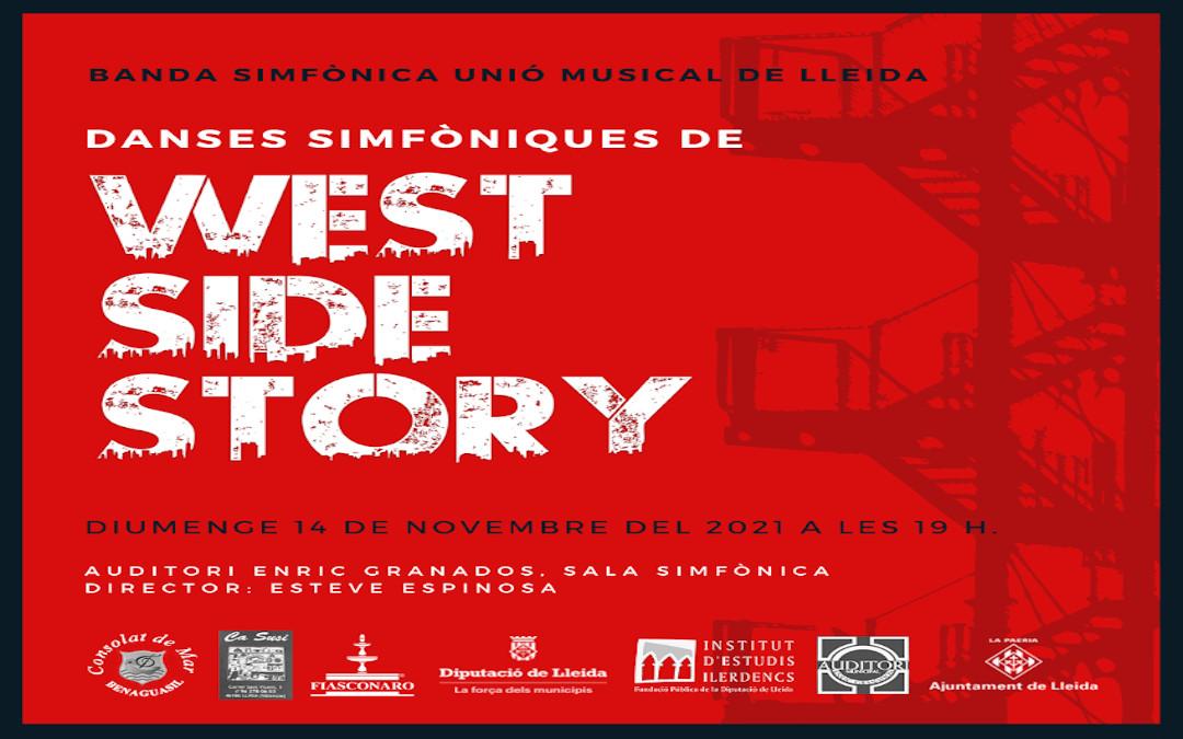DANSES SIMFÒNIQUES DE WEST SIDE STORY. BANDA SIMFÒNICA UNIÓ MUSICAL DE LLEIDA